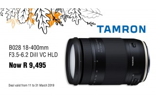 Tamron 18-400 Sale - Valid: 11th  - 31st March 2019